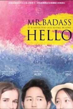 Hello, Mr.Badass (2017)