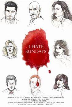 I Hate Sundays (2017)