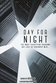 Day for Night (2017)