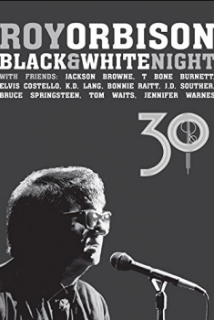 Roy Orbison: Black and White Night 30 (2017)