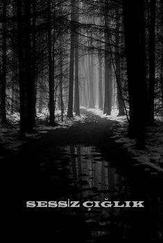 Sessiz Ciglik (2017)
