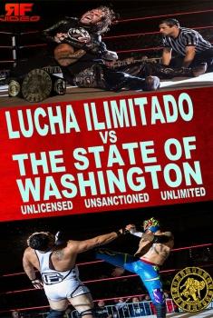 Lucha Ilimitado vs. The State of Washington (2017)