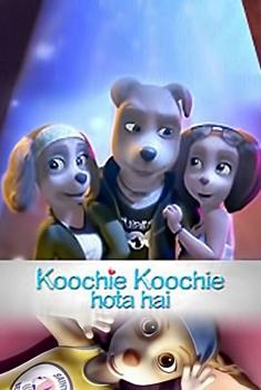 Koochie Koochie Hota Hai (2018)