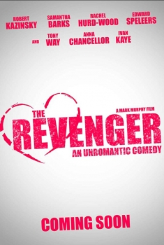 The Revenger: An Unromantic Comedy (2018)