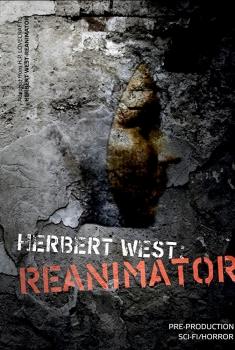 Herbert West: Reanimator (2018)