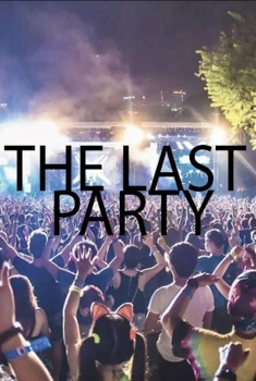The Last Party (2018)