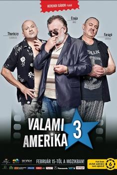 Valami Amerika 3 (2018)