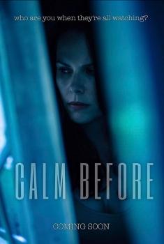 Calm Before (2018)