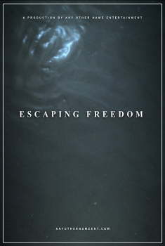 Escaping Freedom (2018)