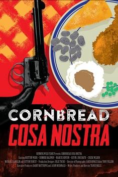 Cornbread Cosa Nostra (2018)