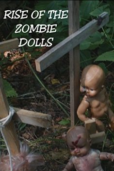 Rise of the Zombie Dolls (2018)