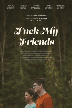 Fuck my Friends (2018)