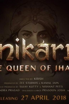Manikarnika: The Queen of Jhansi (2018)