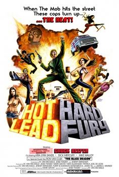 Hot Lead Hard Fury (2018)