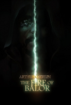 Arthur & Merlin: The Fire of Balor (2018)