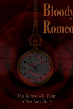 Bloody Romeo (2018)
