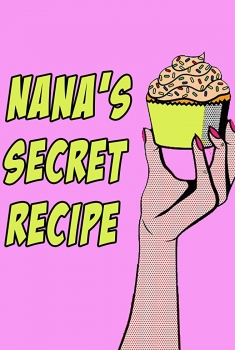 Nana's Secret Recipe (2018)