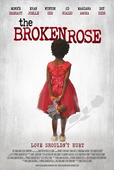 The Broken Rose (2018)