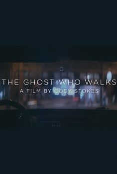 The Ghost Who Walks (2018)