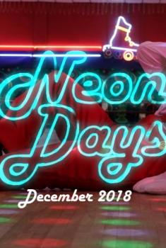 Neon Days (2018)