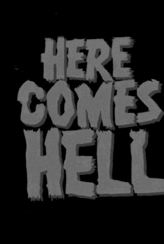Here Comes Hell (2018)
