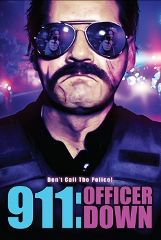 911: Officer Down (2018)