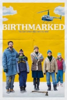 Birthmarked (2017)