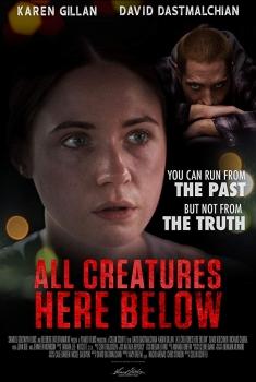 All Creatures Here Below (2017)