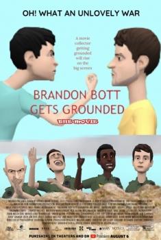 Brandon Bott Gets Grounded: The Movie (2021)