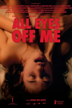 All Eyes Off Me (2021)